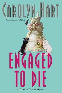 ENGAGED TO DIE: A Death on Demand Mystery