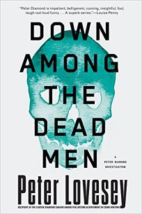 Down Among the Dead Men: A Peter Diamond Investigation