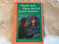 Wonder Kid Meets the Evil Lunch Snatcher