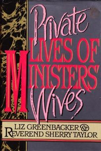 Private Lives of Ministers Wives
