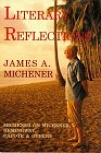 Literary Reflections: Michener on Michener