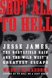 Shot All to Hell: Jesse James