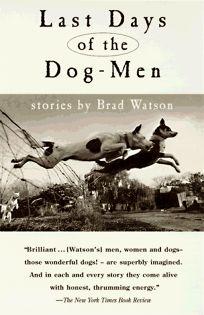 Last Days of the Dog-Men