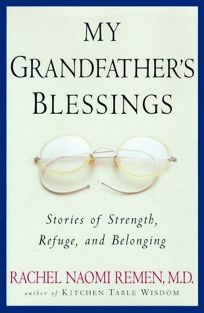 My Grandfathers Blessings: Stories of Strength