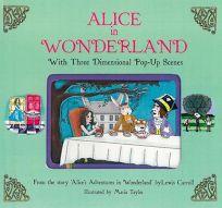 Alice in Wonderland: With Three Dimensional Pop-Up Scenes