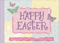 HAPPY EASTER!: Inspiring Quotes