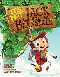 Its Not Jack and the Beanstalk