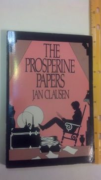 The Prosperine Papers