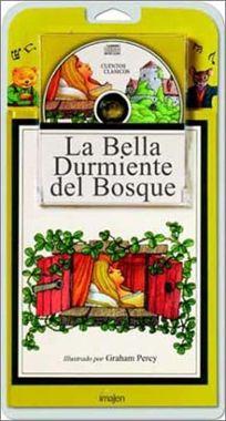 La Bella Durmiente del Bosque [With CD]