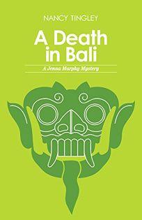 A Death in Bali: A Jenna Murphy Mystery