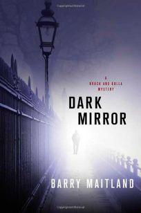 Dark Mirror: A Brock and Kolla Mystery