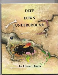 Deep Down Underground