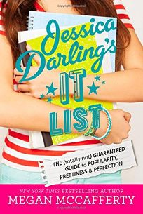 Jessica Darling's It List: The Totally Not Guaranteed Guide to Popularity