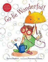 Go Be Wonderful!