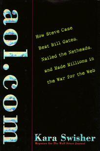 AOL.com: How Steve Case Beat Bill Gates