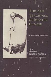 The Applied Chan Teachings Of Master Lin Chi