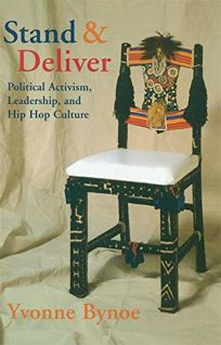 Stand and Deliver: Political Activism