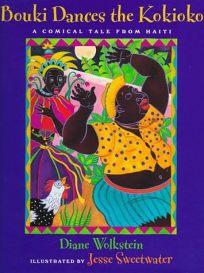 Bouki Dances the Kokioko: A Comical Tale from Haiti