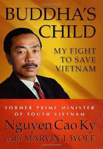 BUDDHAS CHILD: My Fight to Save Vietnam