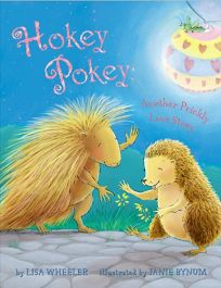 Hokey Pokey: Another Prickly Love Story