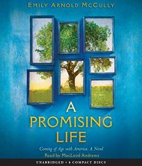 A Promising Life: Coming of Age with America