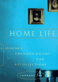 Home Life: A Journey Through Rooms and Recollections