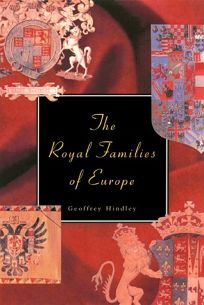 The Royal Families of Europe