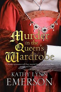 Murder in the Queen's Wardrobe: A Mistress Jaffrey Mystery