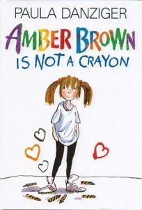 Amber Brown Is Not a Crayon Amber Brown Is Not a Crayon