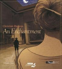An Enchantment: A Graphic Poem