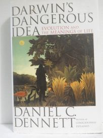 Darwins Dangerous Idea: Evolution and the Meanins of Life
