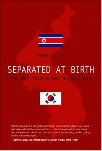 Separated at Birth: How North Korea Became the Evil Twin