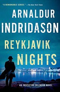 Reykjavík Nights: An Inspector Erlendur Novel