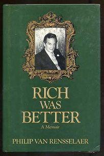 Rich Was Better