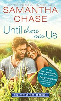 Until There Was Us: The Montgomery Brothers