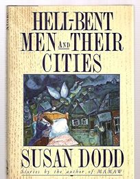 Hell-Bent Men and Their Cities