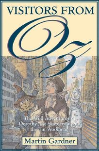Visitors from Oz: The Wild Adventures of Dorothy