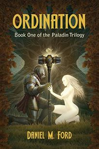 Ordination: The Paladin Trilogy