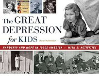 The Great Depression for Kids: Hardship and Hope in America