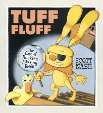 TUFF FLUFF: The Case of Duckies Missing Brain