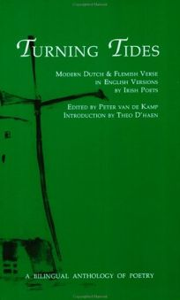 Turning Tides: Modern Dutch & Flemish Verse in English Versions by Irish Poets