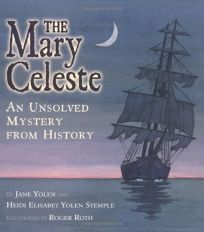 Unsolved Mystery from History: The Mary Celeste