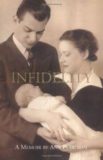 Infidelity: A Memoir
