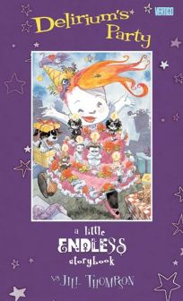 Deliriums Party: A Little Endless Storybook