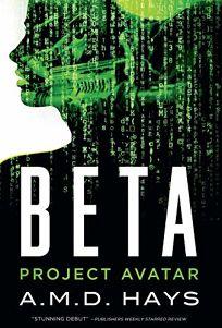 Beta: Project Avatar
