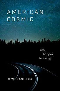 American Cosmic: UFOs