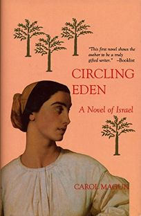 Circling Eden: Novel of Israel in Stories