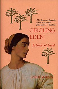 Circling Eden: Novel of Israel in Stories