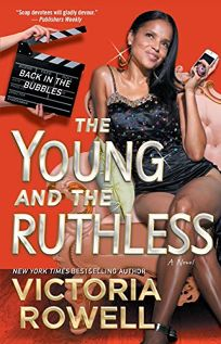 The Young and the Ruthless