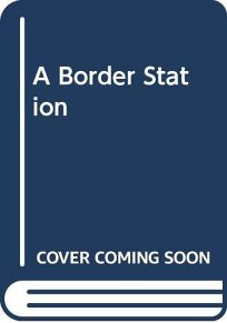 A Border Station